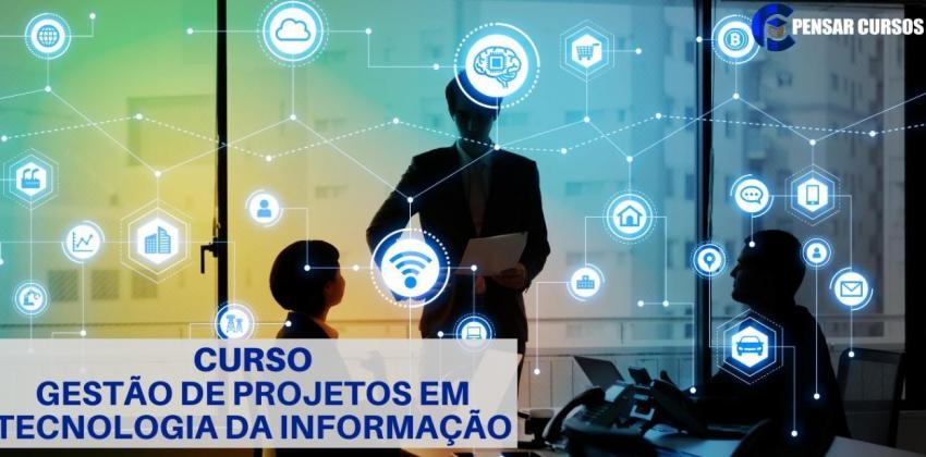 Gestão de Projetos em Tecnologia da Informação
