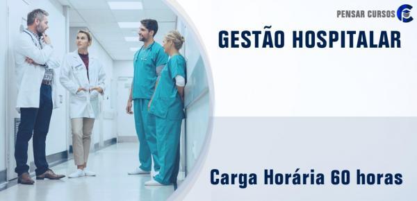 Saiba mais sobre o curso Gestão Hospitalar