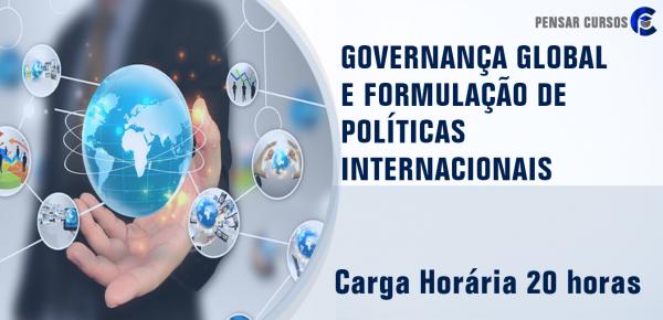 Saiba mais sobre o curso Governança Global e Formulação de Políticas Internacionais