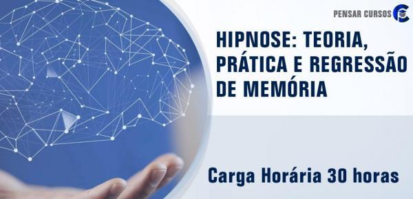 Saiba mais sobre o curso Hipnose: Teoria E Prática, Regressão De Memória