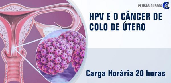 Saiba mais sobre o curso HPV e o Câncer de Colo de Útero