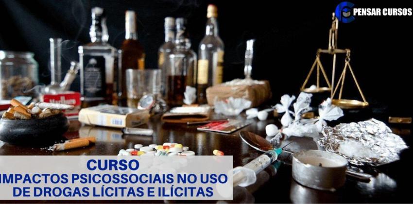 Impactos psicossociais no uso drogas lícitas e ilícitas