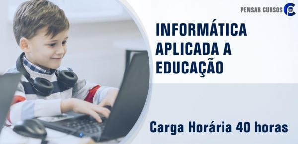 Saiba mais sobre o curso Informática Aplicada à Educação