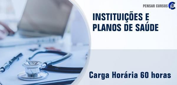 Saiba mais sobre o curso Instituições e Planos de Saúde