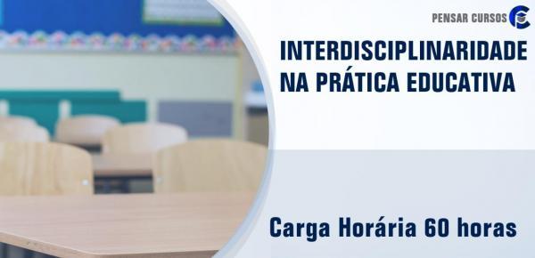 Saiba mais sobre o curso Interdisciplinaridade na Prática Educativa