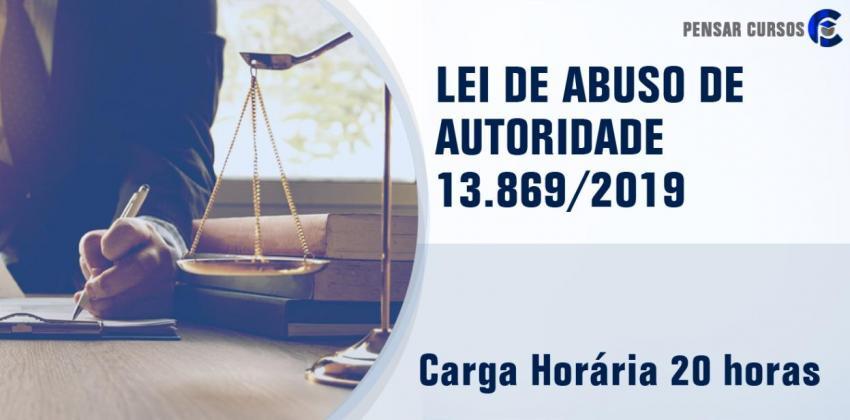 Lei de Abuso de Autoridade (Lei 13.869/2019)