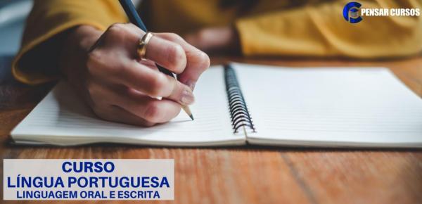 Saiba mais sobre o curso Língua Portuguesa - Linguagem Oral e Escrita