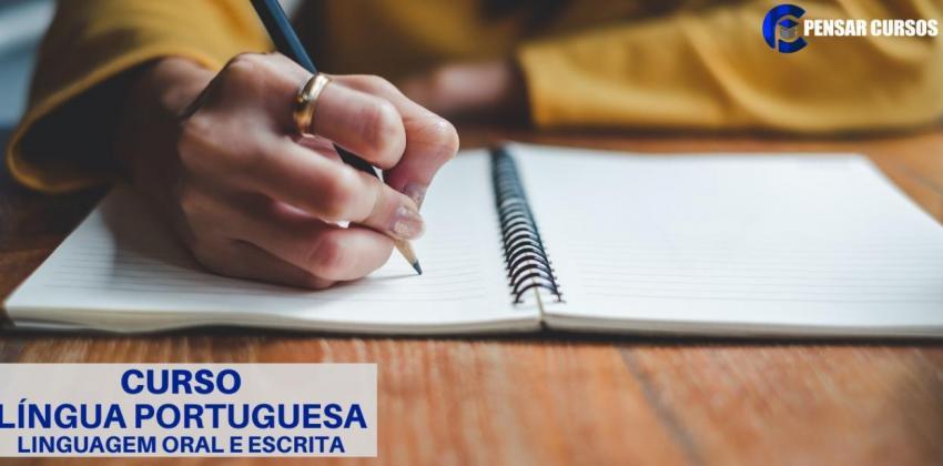 Língua Portuguesa - Linguagem Oral e Escrita