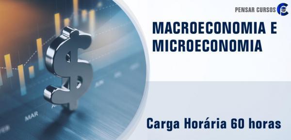 Saiba mais sobre o curso Macroeconomia e Microeconomia