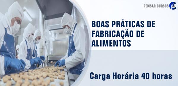 Saiba mais sobre o curso Manual de Boas Práticas de Fabricação de Alimentos