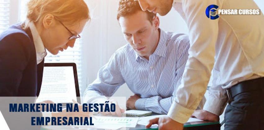 Marketing na Gestão Empresarial