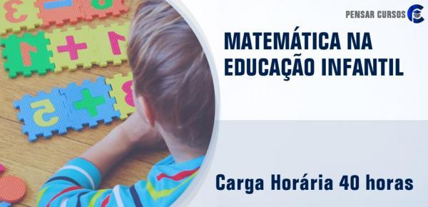 Saiba mais sobre o curso Matemática na Educação Infantil