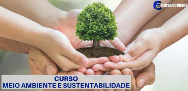 Saiba mais sobre o curso Meio Ambiente e Sustentabilidade