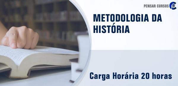 Saiba mais sobre o curso Metodologia da História