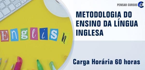 Saiba mais sobre o curso Metodologia do Ensino da Língua Inglesa