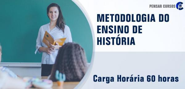 Saiba mais sobre o curso  Metodologia do Ensino de História