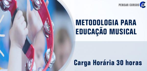 Saiba mais sobre o curso Metodologia para Educação Musical