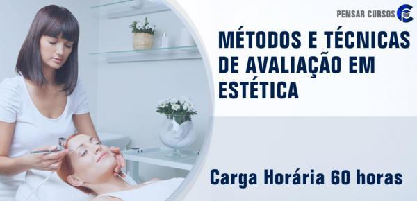Saiba mais sobre o curso Métodos e Técnicas de Avaliação em Estética