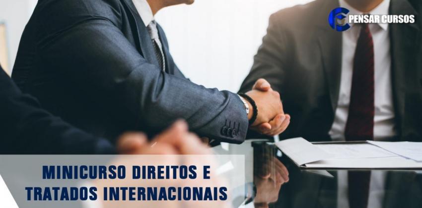Minicurso Direitos e Tratados Internacionais
