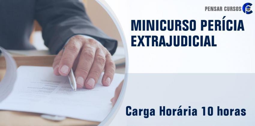 Minicurso Perícia Extrajudicial