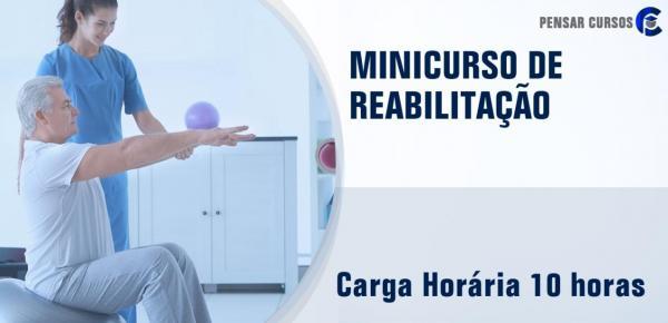 Saiba mais sobre o curso Minicurso Reabilitação