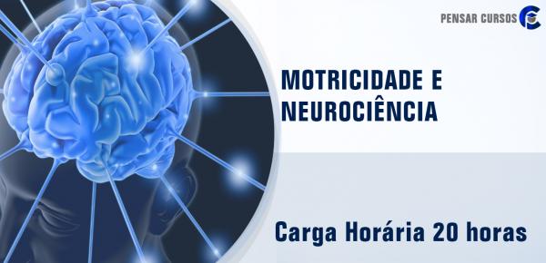 Saiba mais sobre o curso Motricidade e Neurociência