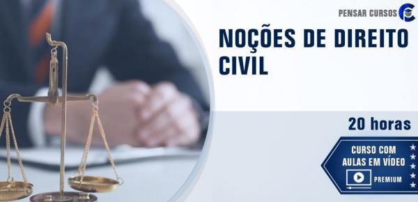 Saiba mais sobre o curso Noções de Direito Civil