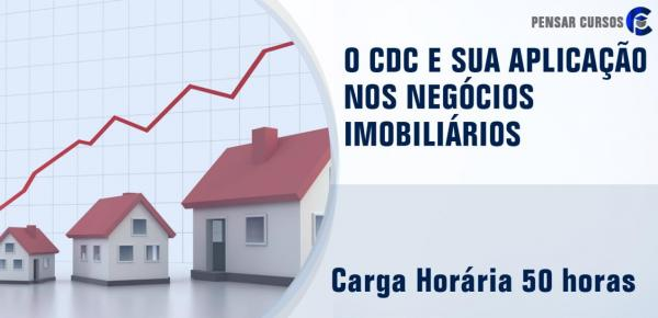Saiba mais sobre o curso O CDC e sua Aplicação nos Negócios Imobiliários