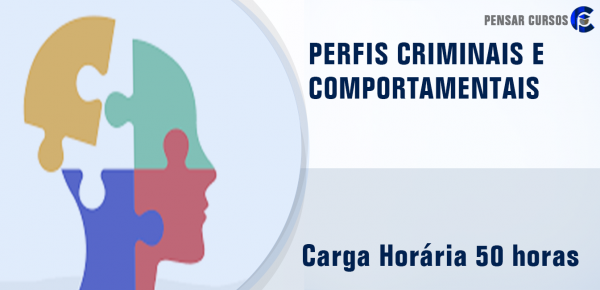 Saiba mais sobre o curso Perfis Criminais e Comportamentais