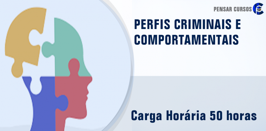 Perfis Criminais e Comportamentais