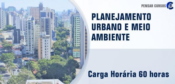 Saiba mais sobre o curso Planejamento Urbano e Meio Ambiente