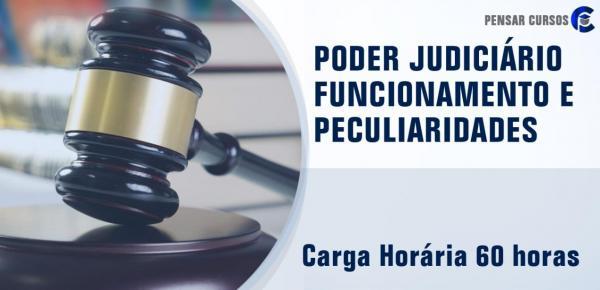 Saiba mais sobre o curso Poder Judiciário - Funcionamento e Peculiaridades