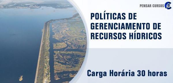 Saiba mais sobre o curso Políticas de Gerenciamento de Recursos Hídricos