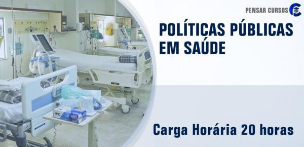 Saiba mais sobre o curso Políticas Públicas em Saúde