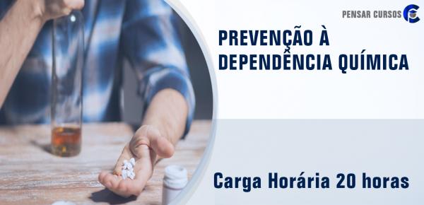 Saiba mais sobre o curso Prevenção à Dependência Química
