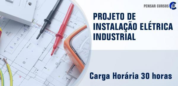 Saiba mais sobre o curso Projeto de Instalação Elétrica Industrial