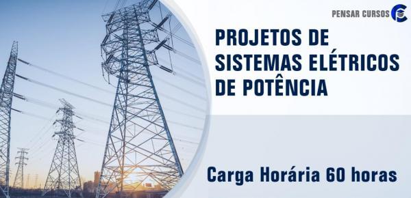 Saiba mais sobre o curso Projetos de Sistemas Elétricos de Potência