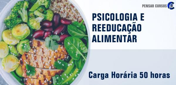 Saiba mais sobre o curso Psicologia e Reeducação Alimentar