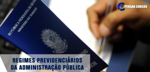Saiba mais sobre o curso Regimes Previdenciários da Administração Pública