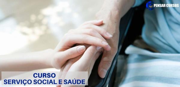Saiba mais sobre o curso Serviço Social e Saúde