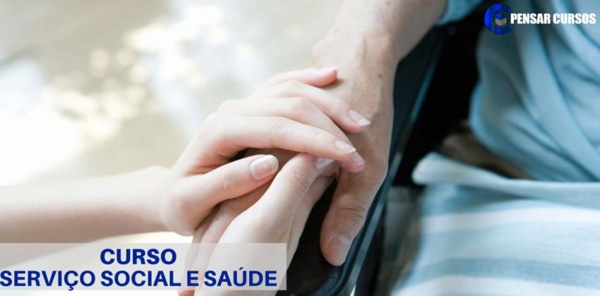 Serviço Social e Saúde