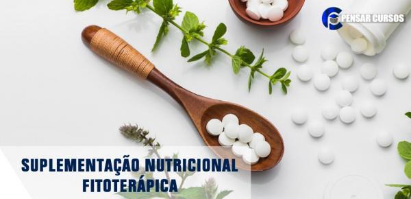 Saiba mais sobre o curso Suplementação Nutricional Fitoterápica