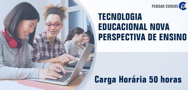 Saiba mais sobre o curso Tecnologia Educacional Nova Perspectiva de Ensino