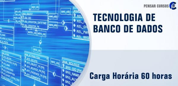 Saiba mais sobre o curso Tecnologias de Banco de Dados
