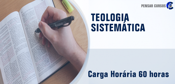 Saiba mais sobre o curso Teologia Sistemática
