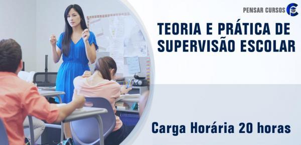 Saiba mais sobre o curso Teoria e Prática de Supervisão Escolar