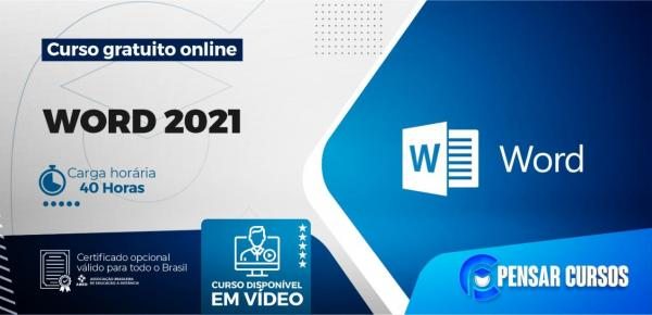 Saiba mais sobre o curso Word 2021